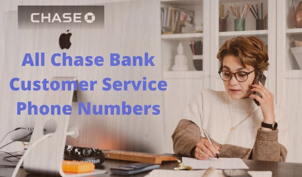 All Chase Bank Customer Service Phone Numbers