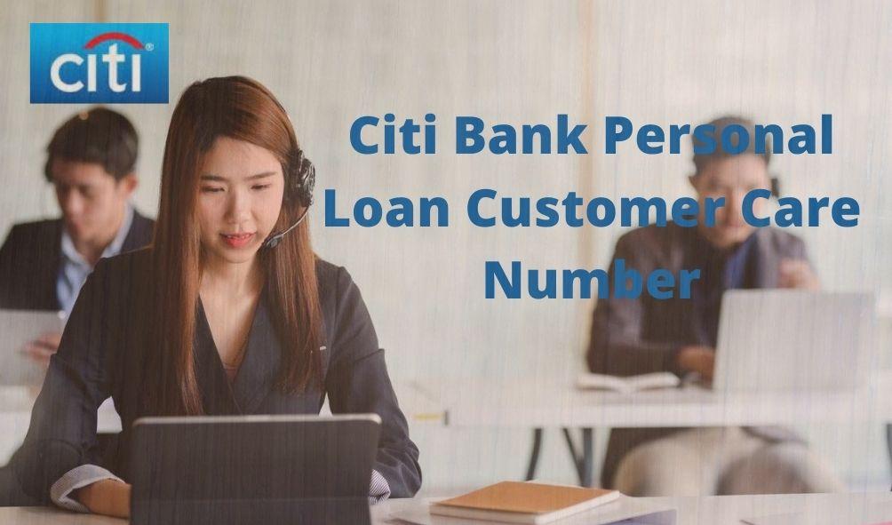 Citi Bank Personal Loan Customer Care Number