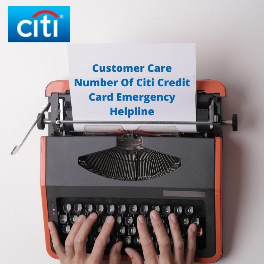 Customer Care Number Of Citi Credit Card Emergency Helpline