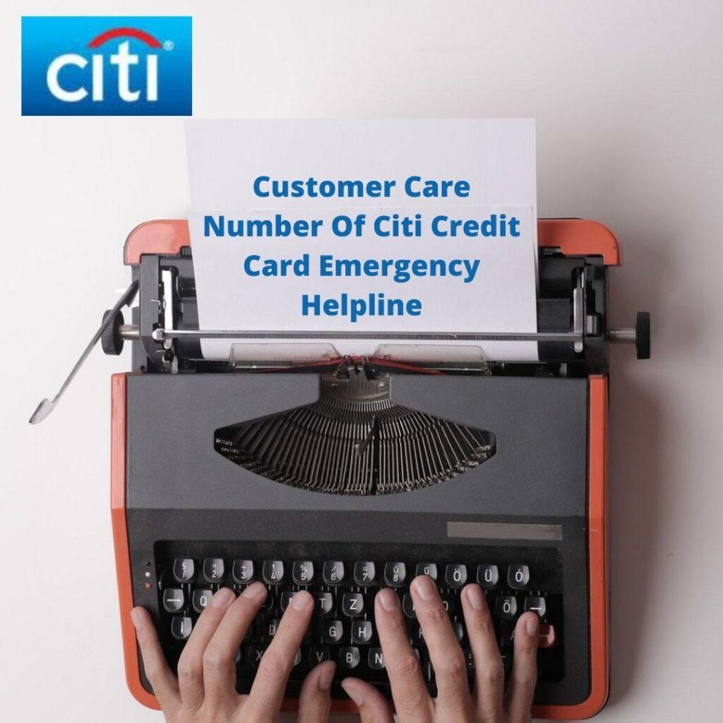 Customer Care Number Of Citi Credit Card Emergency Helpline