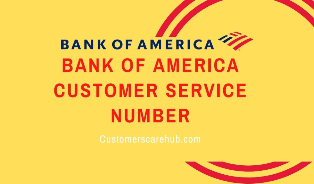 Bank of America customer service number